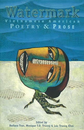 Watermark: Vietnamese American Poetry & Prose